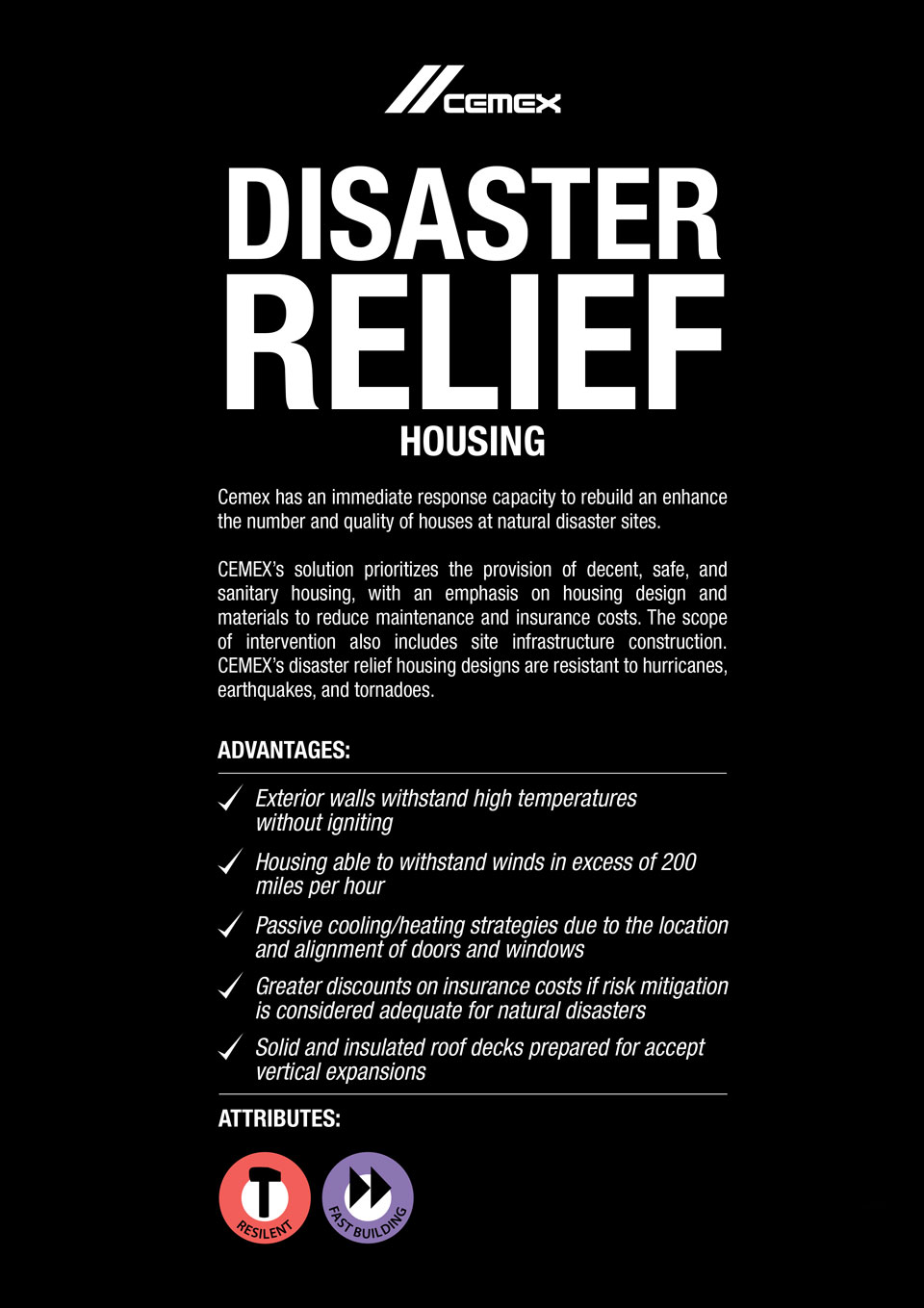 An image describing the advanages and characteristics of the Disaster Relief Housing solution.
